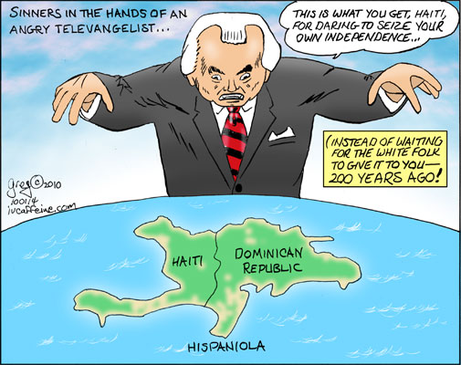 Sinners in the hands of an angry televangelist: Pat Robertson gloats over Haiti's misfortune.
