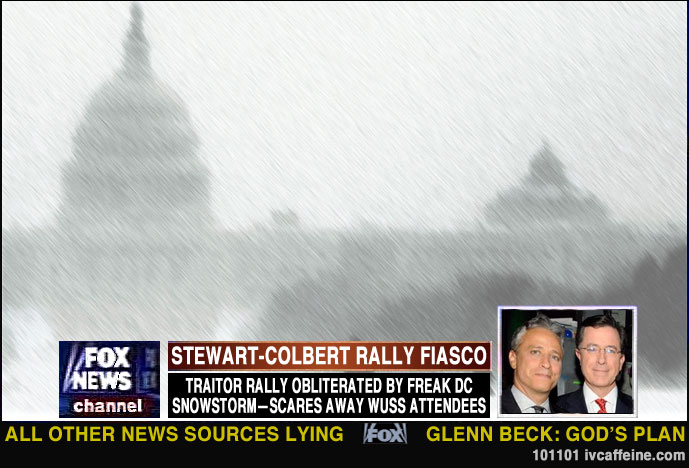A screenshot from Fox News showing the Stewart-Colbert Rally to Restore Sanity/Fear snowed out--in October