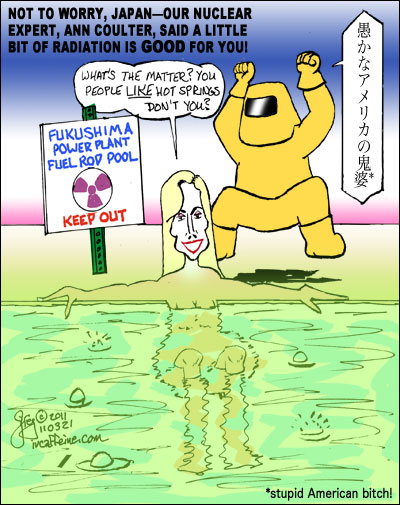 Ann Coulter takes a dip in Japan's latest hot spring, while a Fukushima engineer rails at her from the sidelines.