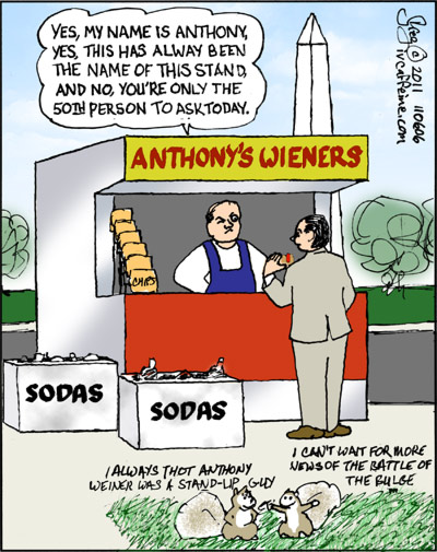 cartoon of Anthony's Wiener stand. The 50th time I was asked today.