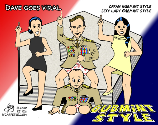 Dave Petraeus goes viral--oppan gubmint style, sexy lady gubmint style